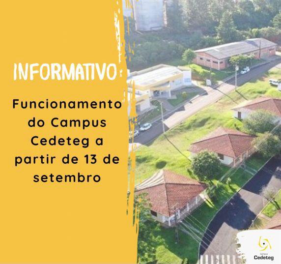 Funcionamento do Campus Cedeteg a partir de 13 de setembro