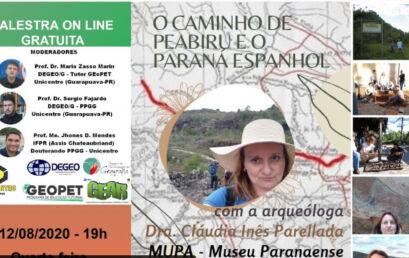 O Caminho de Peabiru e o Paraná Espanhol são temas de live nesta quarta, 12