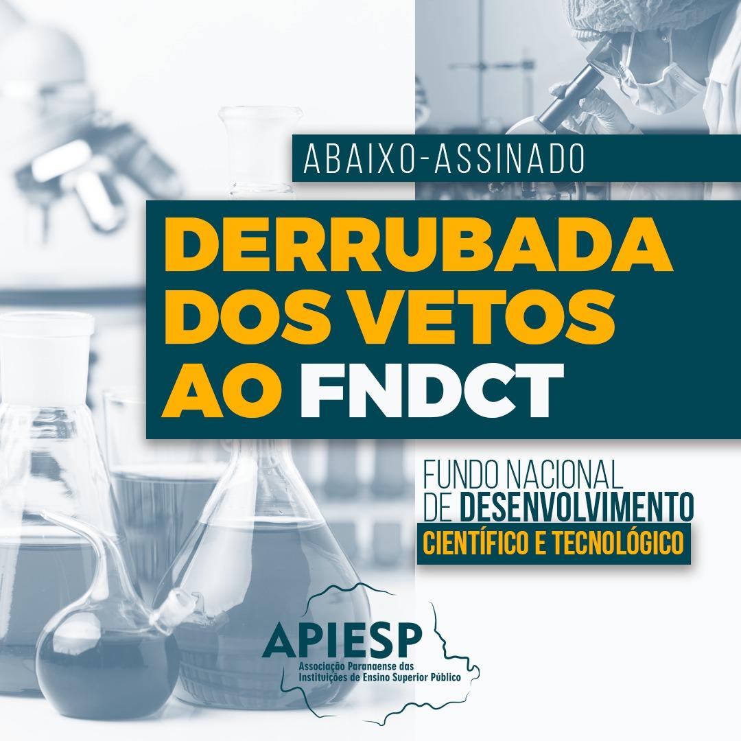 Apiesp apoia petição pela derrubada do veto ao FNDCT