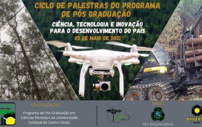 Pós-Graduação em Ciências Florestais promove palestras sobre ciência, tecnologia e inovação