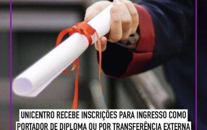Unicentro recebe pedidos de transferência externa e de ingresso como portador de diploma