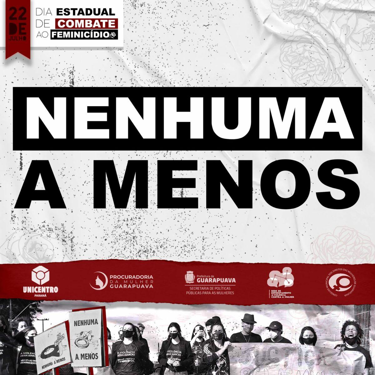 Live marca, nessa quinta-feira, 22, o Dia Estadual de Combate ao Feminicídio