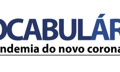Unicentro participa da criação do Vocabulário da Pandemia do Novo Coronavírus