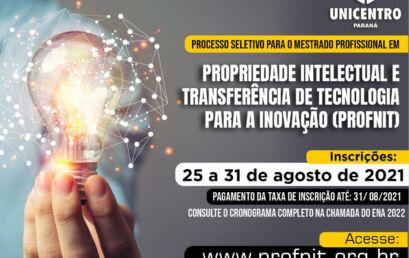 Mestrado Profissional em Propriedade Intelectual e Transferência de Tecnologia para Inovação abre inscrições nessa quarta, 25