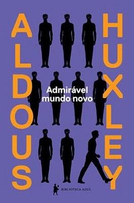 """Resenha de: """"Admirável Mundo Novo"""""""