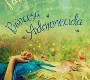 """Resenha de: """"Princesa adormecida"""""""