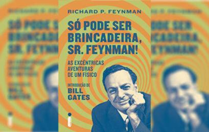 Resenha: Só pode ser brincadeira Sr. Feynman