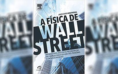 Resenha de: A Física de Wall Street