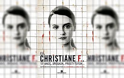 Resenha: Eu, Christiane F., 13 anos, drogada, prostituída…