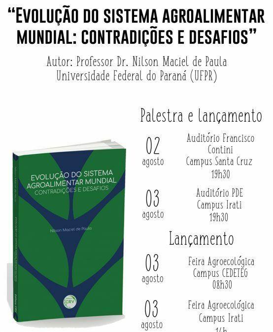 """Lançamento do livro """"Evoluçao do Sistema Agroalimentar Mundial: contradições e desafios"""""""