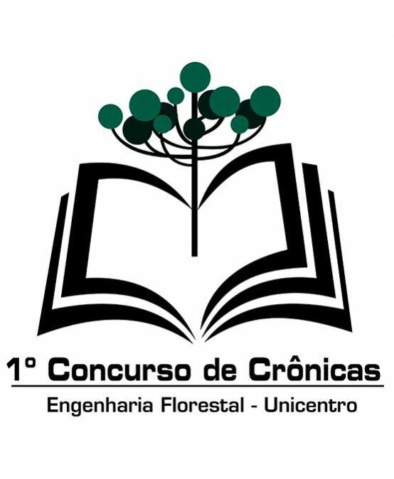 I Concurso de Crônicas da Engenharia Florestal da Unicentro