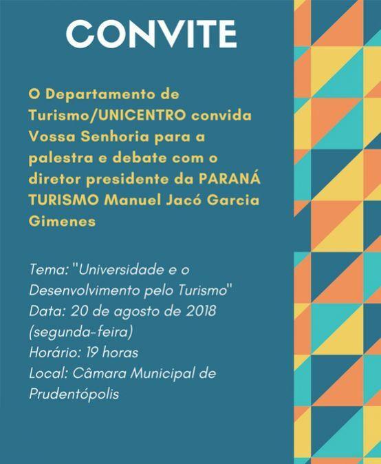 Palestra e Debate com o diretor da Paraná Turismo – Manuel Jacó Garcia Gimenes