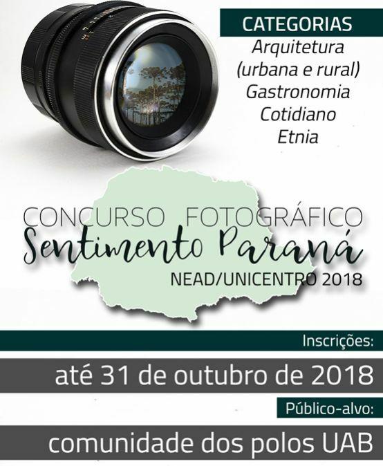 """Concurso Fotográfico """"Nead/Unicentro 2018 Sentimento Paraná"""""""