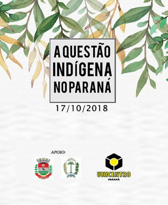 A Questão Indígena no Paraná