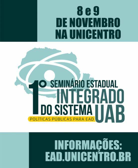 1º Seminário Estadual Integrado do Sistema UAB: políticas públicas para EaD