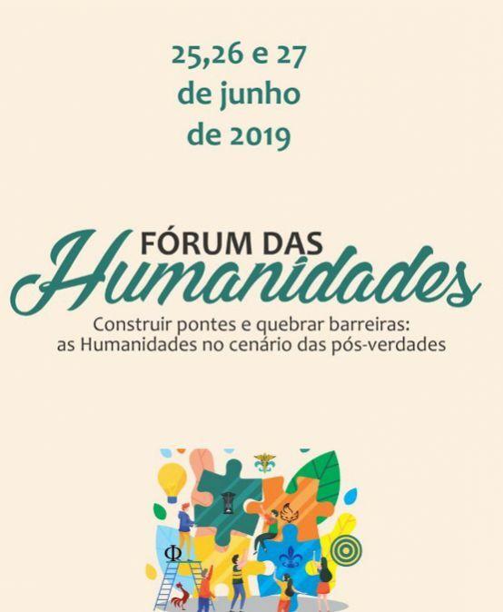 """Fórum das Humanidades – """"Construir pontes e quebrar barreiras: as Humanidades no cenário das pós-verdades"""""""