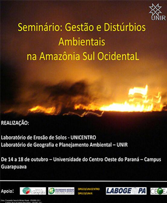 Seminários: Gestão e Distúrbios Ambientais na Amazônia Sul Ocidental