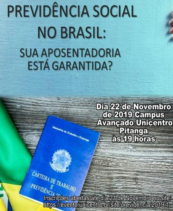 """Palestra """"Previdência Social no Brasil: sua aposentadoria está garantida?"""""""