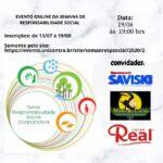 Sustentabilidadenas empresasétema da versão virtual da Semana de Responsabilidade Social