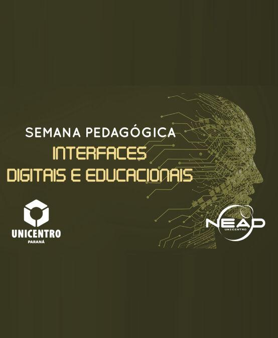 Semana Pedagógica Interfaces Digitais e Educacionais