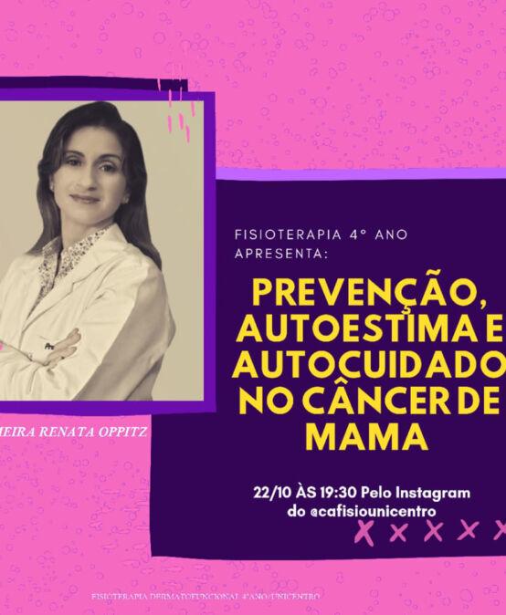 Prevenção, Autoestima e Autocuidado no Câncer de Mama