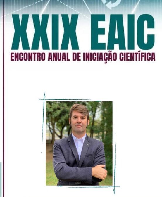XXIX Eaic – Palestra de abertura – Ciência, Tecnologias e Geração de Valor num Mundo VUCA