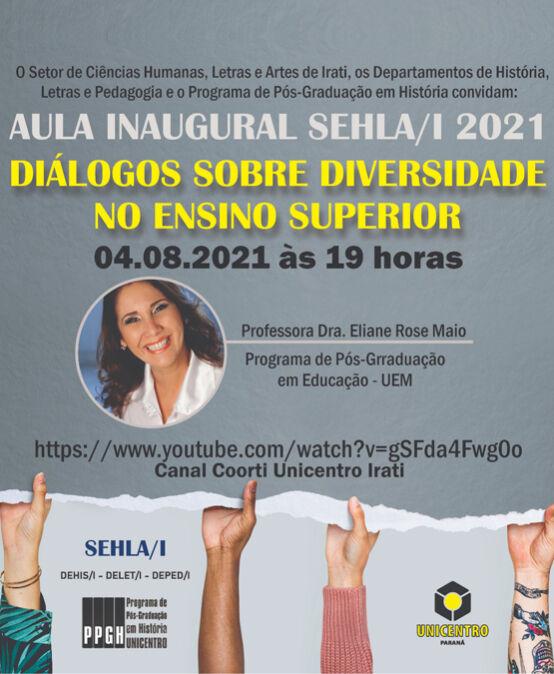 Aula Inaugural Sehla/I – Diálogos sobre diversidade no Ensino Superior