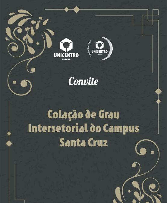 Colação de Grau Intersetorial do Campus Santa Cruz – Cursos Sesa/G