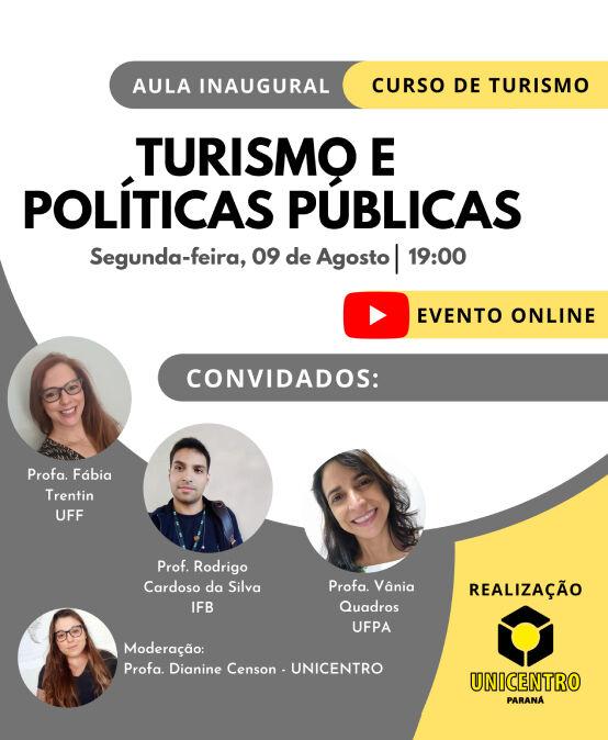 Aula Inaugural do Curso de Bacharelado em Turismo: Turismo e Políticas Públicas