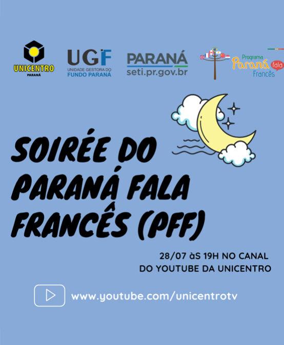 Soirée de Encerramento do Paraná Fala Francês (PFF)