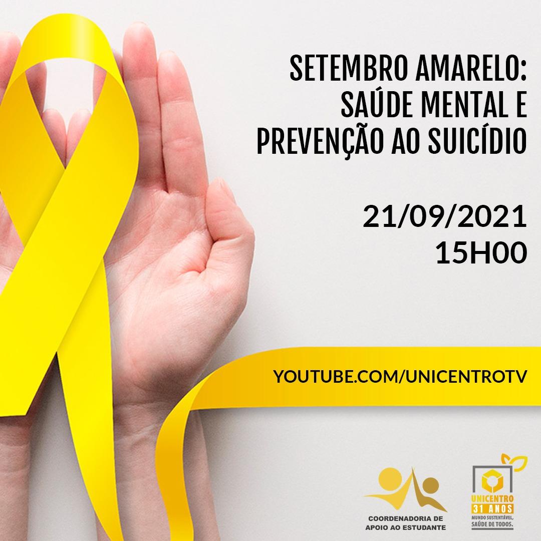 Nessa terça, Unicentro promove live pelo Setembro Amarelo