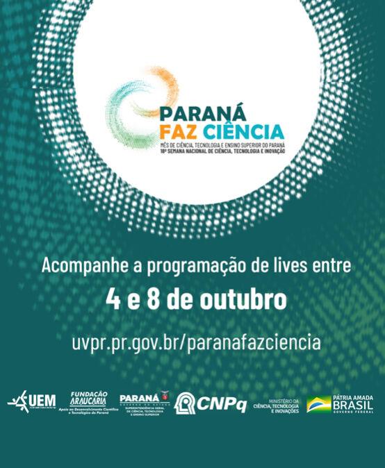 Paraná Faz Ciência – 18ª Semana Nacional de Ciências, Tecnologia e Inovação